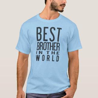 Bester Bruder im WeltT - Shirt