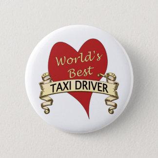 Bester das Taxi-Fahrer der Welt Runder Button 5,7 Cm