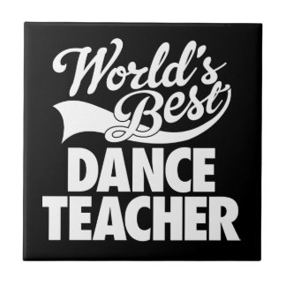 Bester der Tanz-Lehrer der Welt Fliese