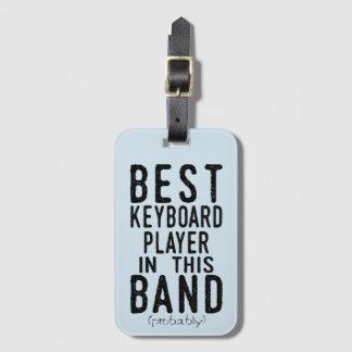 Bester Keyboarder (vermutlich) (Schwarzes) Gepäckanhänger