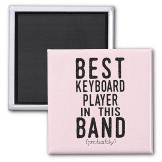 Bester Keyboarder (vermutlich) (Schwarzes) Quadratischer Magnet