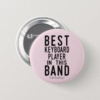 Bester Keyboarder (vermutlich) (Schwarzes) Runder Button 5,1 Cm