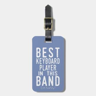 Bester Keyboarder (vermutlich) (weiß) Gepäckanhänger