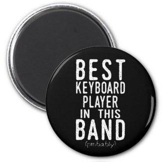 Bester Keyboarder (vermutlich) (weiß) Runder Magnet 5,7 Cm