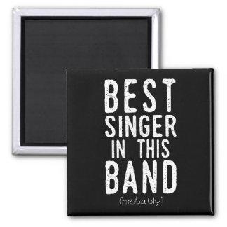 Bester Sänger (vermutlich) (weiß) Quadratischer Magnet