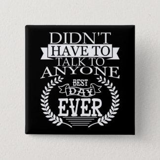 Bester Tag Introverts überhaupt Knopf Quadratischer Button 5,1 Cm