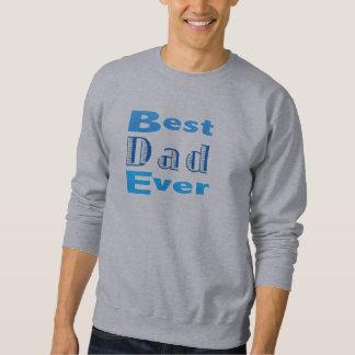 Bester Vati überhaupt Sweatshirt