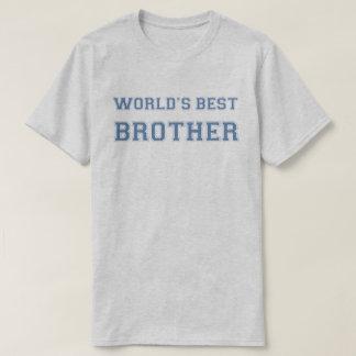 Bestes der Bruder-Shirt der Welt T-Shirt