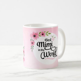 Best Mimi in the World Flower Mug