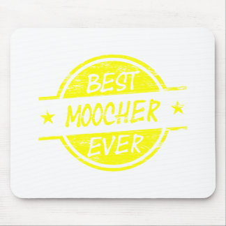 Bestes Moocher-überhaupt Gelb Mousepad