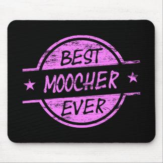 Bestes Moocher-überhaupt Rosa Mousepad