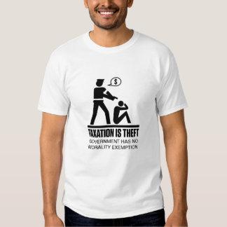 Besteuerung ist Diebstahl-Shirt T-Shirts