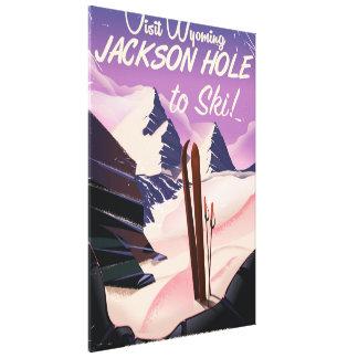 Besuch Wyoming! Jackson Hole, zum Ski zu fahren Leinwanddruck