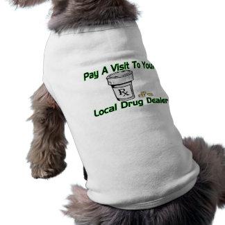 Besuch zu Ihrem lokalen Drogenhändler Shirt