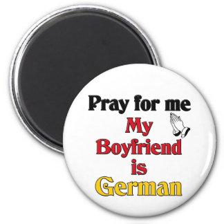 Beten Sie für mich, den mein Freund deutsch ist Runder Magnet 5,7 Cm