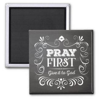 Beten Sie geben es zuerst zum Gott-Magneten Quadratischer Magnet