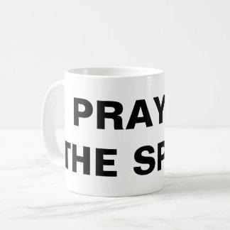 """""""Beten Sie im Geist"""" klassische Tasse"""