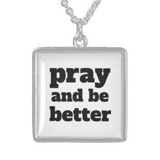 Beten Sie und seien Sie - Schriftart/die Sterling Silberkette