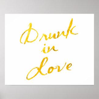 Betrunken im Liebe-Plakat - Weiß Poster