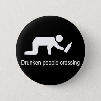 Betrunkene Leute kreuzen⚠ thailändisches Zeichen ⚠ Runder Button 5,7 Cm