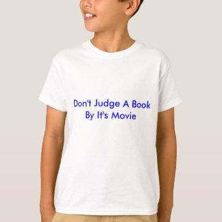 Beurteilen Sie ein Buch nicht durch es ist Film T-Shirt