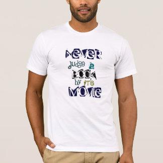 Beurteilen Sie nie ein Buch durch sein Filmzitat T-Shirt