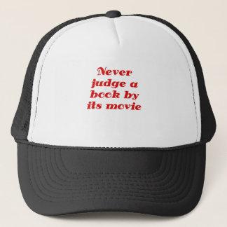Beurteilen Sie nie ein Buch durch seinen Film Truckerkappe