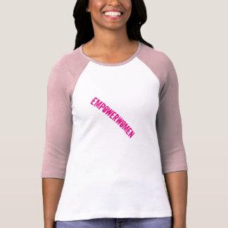 Bevollmächtigen Sie Frauen T-Shirt