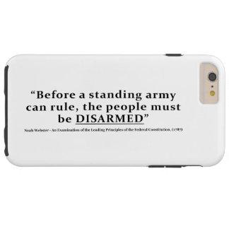 Bevor eine Armee anordnen kann, müssen Leute Tough iPhone 6 Plus Hülle