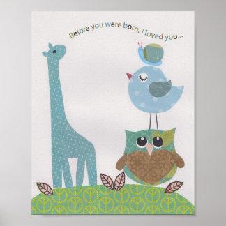 Bevor Sie geboren waren, liebte ich Sie Kinderzimm Poster