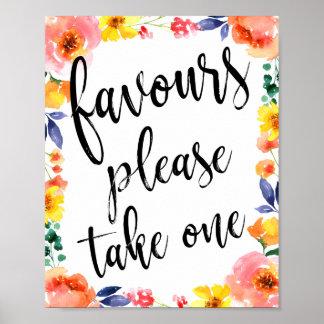 Bevorzugungen gefallen nehmen ein Blumenzeichen Poster