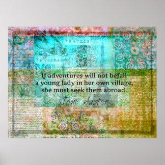 Bezauberndes Jane Austen-Zitatabenteuer und -reise Poster