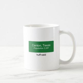 Bezirk 'Nuff sagte Kaffeetasse