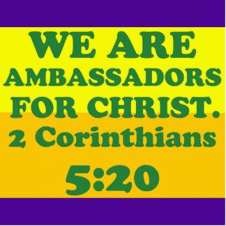 Bibel-Vers von 2 Korinther-5:20. Freistehende Fotoskulptur