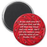 Bibel-Verse, die Schrifts-Zitat-Exodus-23:25 heile Runder Magnet 5,7 Cm
