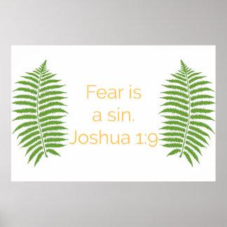 Bibel-Zitat, Furcht ist eine Sünde, Joshua-1:9 Poster
