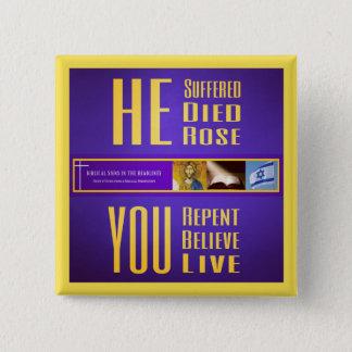 """Biblische Zeichen """"ER Died/YOU lebt"""" Knopf (Gelb) Quadratischer Button 5,1 Cm"""