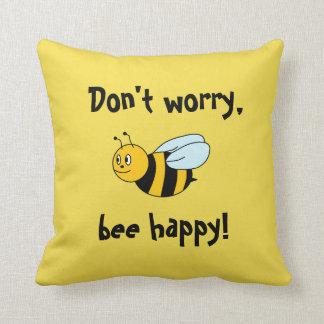 """'Biene glücklich! """" Kissen"""