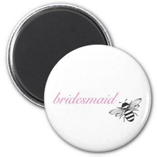 Biene meine Brautjungfer Runder Magnet 5,7 Cm