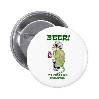 Bier ist es, was zum Frühstück ist Runder Button 5,7 Cm