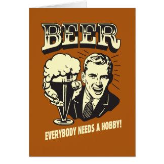 Bier: Jeder benötigt ein Hobby Karte