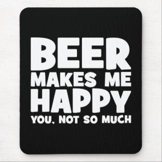 Bier machen mich glücklich - lustiges mauspad