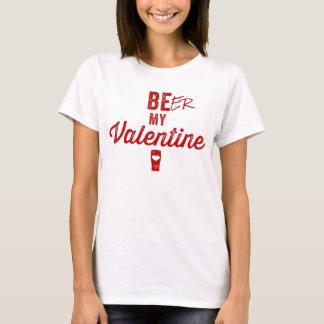 Bier mein Valentine-T - Shirt