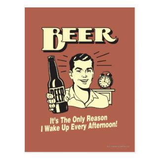 Bier: Nur Grund wache ich Nachmittag auf Postkarte