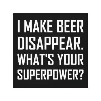 Bier verschwinden Supermacht Leinwanddruck
