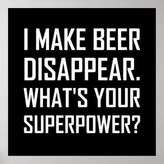 Bier verschwinden Supermacht Poster