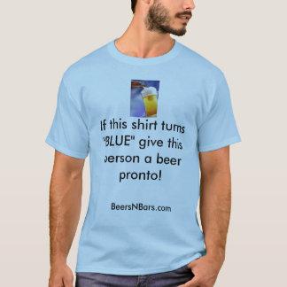 """Bier, wenn dieses Shirt """"BLAU"""" dreht, geben diesem"""