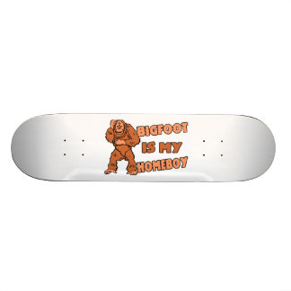 Bigfoot ist mein Homeboy Skateboard