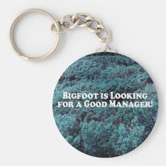 Bigfoot sucht einen guten grundlegenden Manager - Schlüsselanhänger