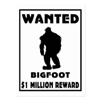Bigfoot wollte Plakat Postkarte